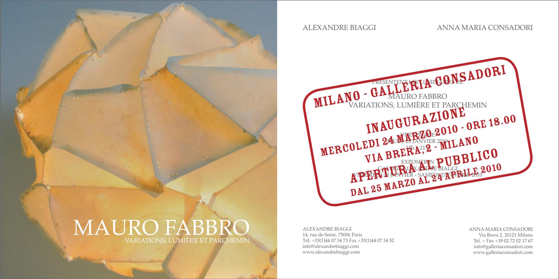 Mauro Fabbro | Galleria Consadori 2010